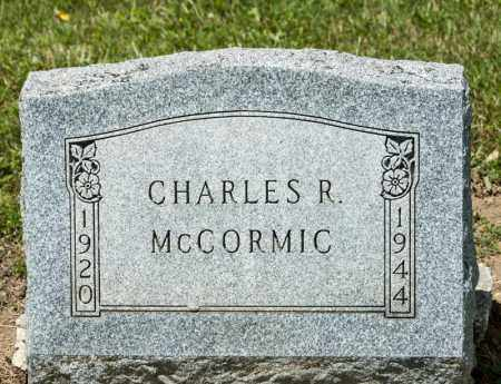MCCORMIC, CHARLES R - Richland County, Ohio | CHARLES R MCCORMIC - Ohio Gravestone Photos