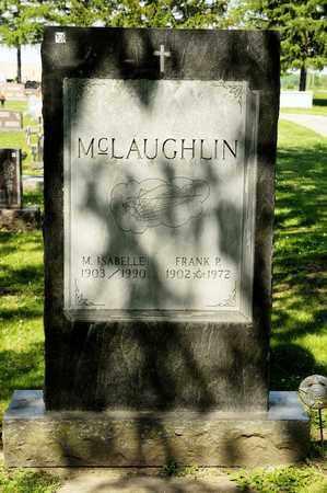 MCLAUGHLIN, FRANK P - Richland County, Ohio | FRANK P MCLAUGHLIN - Ohio Gravestone Photos