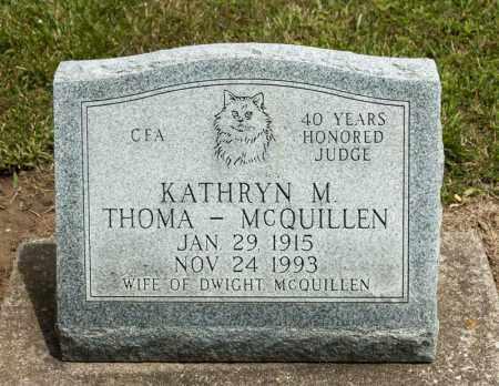 MCQUILLEN, KATHRYN M THOMA - Richland County, Ohio | KATHRYN M THOMA MCQUILLEN - Ohio Gravestone Photos