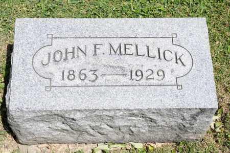 MELLICK, JOHN F - Richland County, Ohio | JOHN F MELLICK - Ohio Gravestone Photos