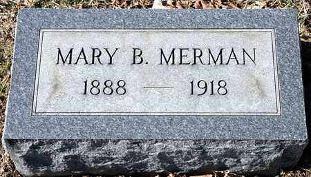 MERMAN, MARY B - Richland County, Ohio | MARY B MERMAN - Ohio Gravestone Photos