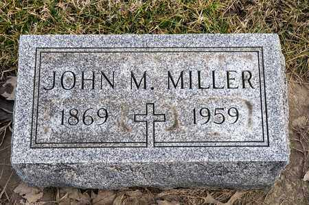 MILLER, JOHN M - Richland County, Ohio | JOHN M MILLER - Ohio Gravestone Photos