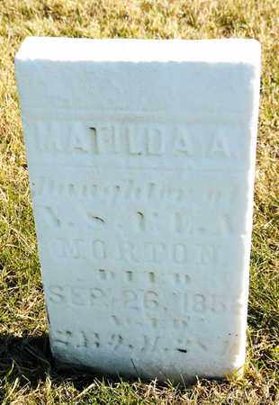 MORTON, MATILDA A - Richland County, Ohio | MATILDA A MORTON - Ohio Gravestone Photos