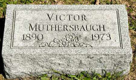MUTHERSBAUGH, VICTOR - Richland County, Ohio | VICTOR MUTHERSBAUGH - Ohio Gravestone Photos
