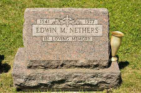 NETHERS, EDWIN M - Richland County, Ohio | EDWIN M NETHERS - Ohio Gravestone Photos