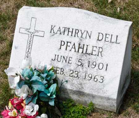 DELL PFAHLER, KATHRYN - Richland County, Ohio | KATHRYN DELL PFAHLER - Ohio Gravestone Photos