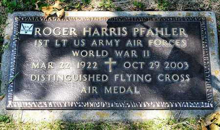 PFAHLER, ROGER HARRIS - Richland County, Ohio | ROGER HARRIS PFAHLER - Ohio Gravestone Photos