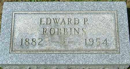 ROBBINS, EDWARD P. - Richland County, Ohio | EDWARD P. ROBBINS - Ohio Gravestone Photos