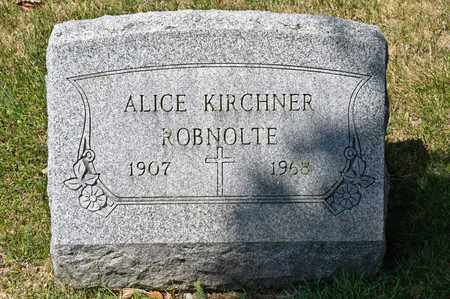 KIRCHNER ROBNOLTE, ALICE - Richland County, Ohio | ALICE KIRCHNER ROBNOLTE - Ohio Gravestone Photos
