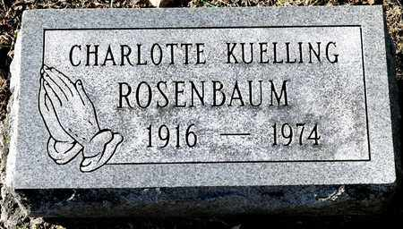 ROSENBAUM, CHARLOTTE - Richland County, Ohio | CHARLOTTE ROSENBAUM - Ohio Gravestone Photos