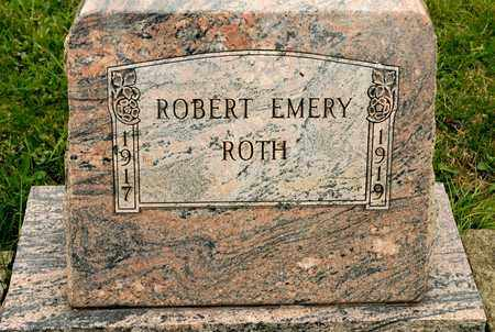 ROTH, ROBERT EMERY - Richland County, Ohio | ROBERT EMERY ROTH - Ohio Gravestone Photos