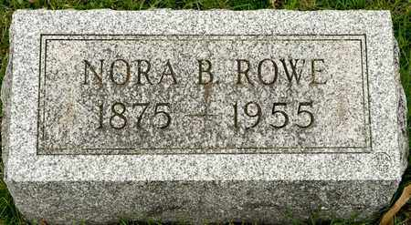 ROWE, NORA B - Richland County, Ohio | NORA B ROWE - Ohio Gravestone Photos