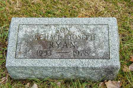 RYAN, MICHAEL JOSEPH - Richland County, Ohio | MICHAEL JOSEPH RYAN - Ohio Gravestone Photos