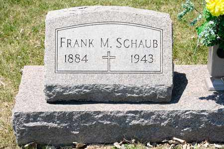 SCHAUB, FRANK M - Richland County, Ohio | FRANK M SCHAUB - Ohio Gravestone Photos