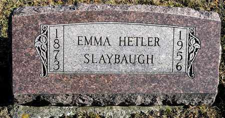 HETLER SLAYBAUGH, EMMA - Richland County, Ohio | EMMA HETLER SLAYBAUGH - Ohio Gravestone Photos