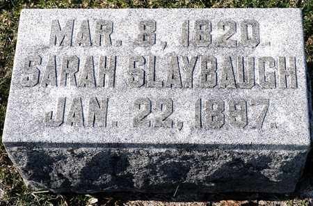SLAYBAUGH, SARAH - Richland County, Ohio | SARAH SLAYBAUGH - Ohio Gravestone Photos