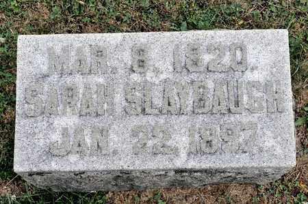 SLAYBAUGH, SARAH - Richland County, Ohio | SARAH SLAYBAUGH - Ohio Gravestone Photos