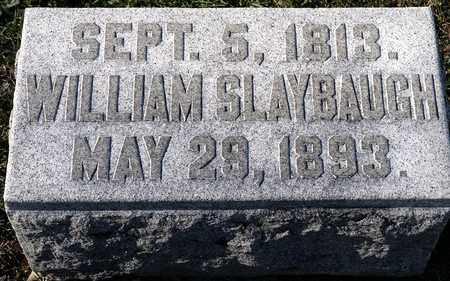 SLAYBAUGH, WILLIAM - Richland County, Ohio   WILLIAM SLAYBAUGH - Ohio Gravestone Photos