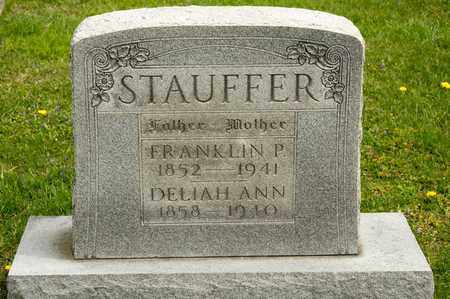 STAUFFER, DELIAH ANN - Richland County, Ohio | DELIAH ANN STAUFFER - Ohio Gravestone Photos