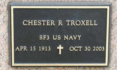 TROXELL, CHESTER R - Richland County, Ohio | CHESTER R TROXELL - Ohio Gravestone Photos