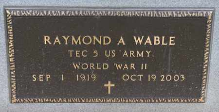 WABLE, RAYMOND A - Richland County, Ohio | RAYMOND A WABLE - Ohio Gravestone Photos