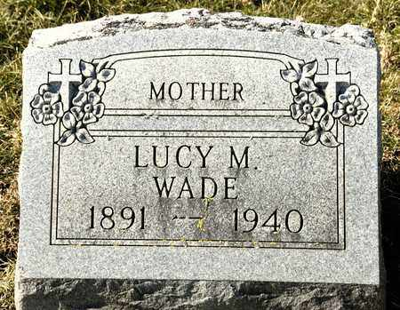 WADE, LUCY M - Richland County, Ohio | LUCY M WADE - Ohio Gravestone Photos
