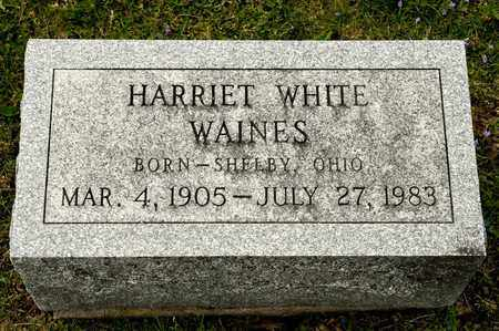 WHITE WAINES, HARRIET - Richland County, Ohio | HARRIET WHITE WAINES - Ohio Gravestone Photos
