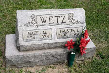 WETZ, FAUSTIN E - Richland County, Ohio | FAUSTIN E WETZ - Ohio Gravestone Photos