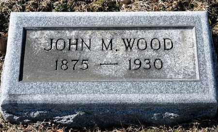 WOOD, JOHN M - Richland County, Ohio | JOHN M WOOD - Ohio Gravestone Photos