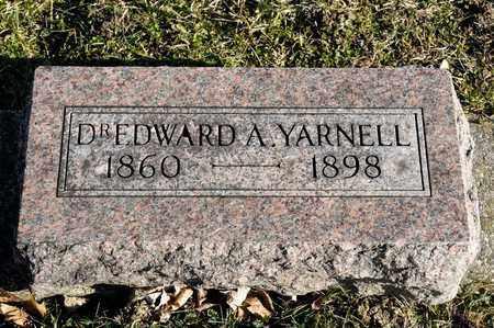 YARNELL, EDWARD A - Richland County, Ohio | EDWARD A YARNELL - Ohio Gravestone Photos