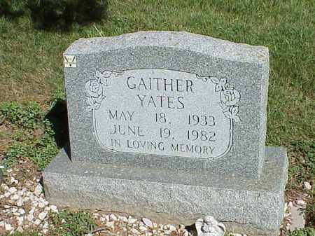 YATES, GAITHER - Richland County, Ohio | GAITHER YATES - Ohio Gravestone Photos