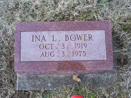 BOWER, INA L. - Ross County, Ohio | INA L. BOWER - Ohio Gravestone Photos