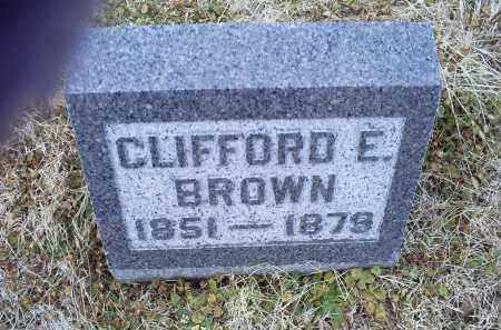 BROWN, CLIFFORD E. - Ross County, Ohio | CLIFFORD E. BROWN - Ohio Gravestone Photos