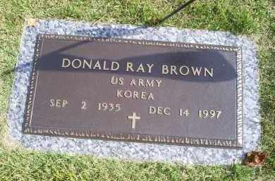 BROWN, DONALD RAY - Ross County, Ohio | DONALD RAY BROWN - Ohio Gravestone Photos