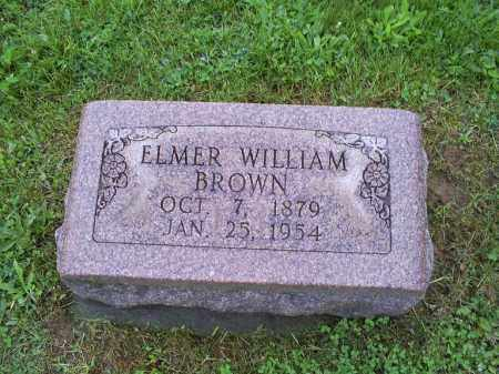 BROWN, ELMER WILLIAM - Ross County, Ohio | ELMER WILLIAM BROWN - Ohio Gravestone Photos