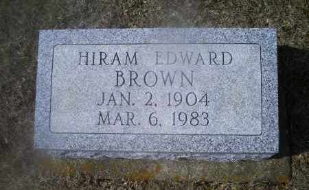 BROWN, HIRAM EDWARD - Ross County, Ohio | HIRAM EDWARD BROWN - Ohio Gravestone Photos