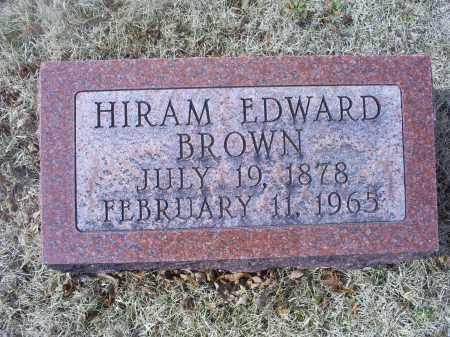 BROWN, HIRAM EDWARD - Ross County, Ohio | HIRAM EDWARD BROWN - Ohio Gravestone Photos