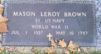 BROWN, MASON LEROY - Ross County, Ohio | MASON LEROY BROWN - Ohio Gravestone Photos