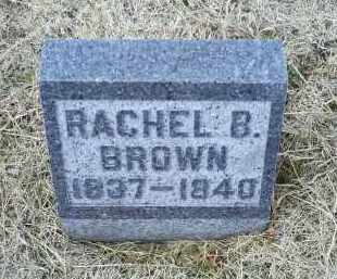 BROWN, RACHEL B. - Ross County, Ohio | RACHEL B. BROWN - Ohio Gravestone Photos