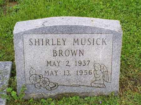 MUSICK BROWN, SHIRLEY - Ross County, Ohio | SHIRLEY MUSICK BROWN - Ohio Gravestone Photos