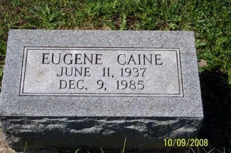 CAINE, EUGENE - Ross County, Ohio | EUGENE CAINE - Ohio Gravestone Photos