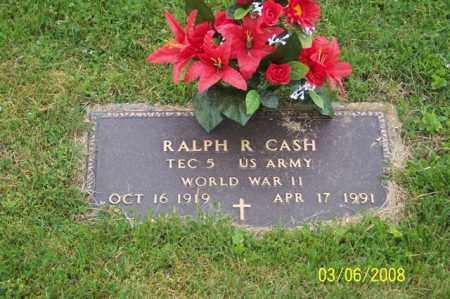 CASH, RALPH R. - Ross County, Ohio | RALPH R. CASH - Ohio Gravestone Photos