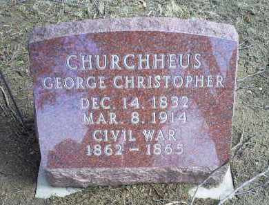 CHURCHHEUS, GEORGE CHRISTOPHER - Ross County, Ohio | GEORGE CHRISTOPHER CHURCHHEUS - Ohio Gravestone Photos