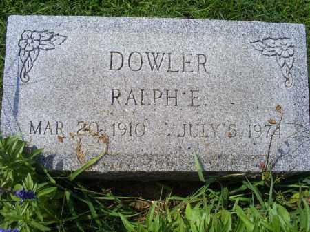 DOWLER, RALPH E. - Ross County, Ohio | RALPH E. DOWLER - Ohio Gravestone Photos
