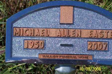 EASTER, MICHAEL ALLEN - Ross County, Ohio | MICHAEL ALLEN EASTER - Ohio Gravestone Photos
