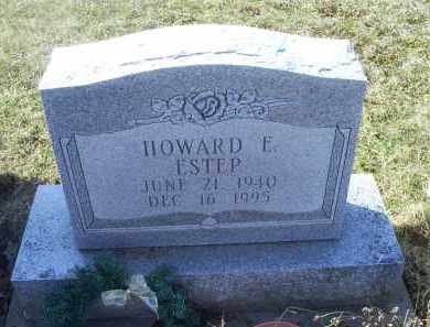 ESTEP, HOWARD E. - Ross County, Ohio | HOWARD E. ESTEP - Ohio Gravestone Photos