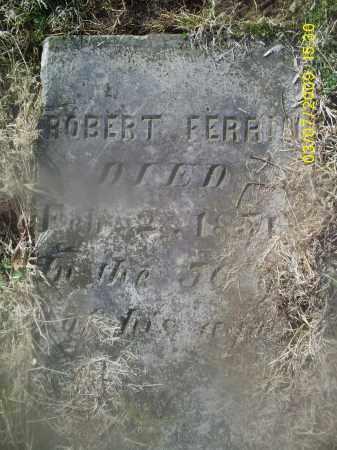 FERRIN, ROBERT - Ross County, Ohio | ROBERT FERRIN - Ohio Gravestone Photos