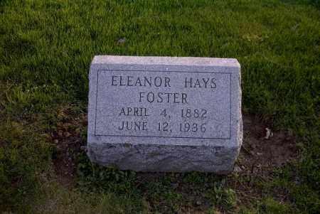 HAYS FOSTER, ELEANOR - Ross County, Ohio | ELEANOR HAYS FOSTER - Ohio Gravestone Photos