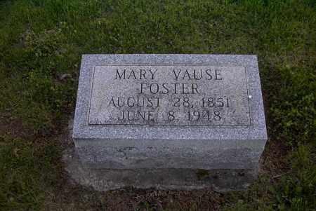 FOSTER, MARY VAUSE - Ross County, Ohio | MARY VAUSE FOSTER - Ohio Gravestone Photos