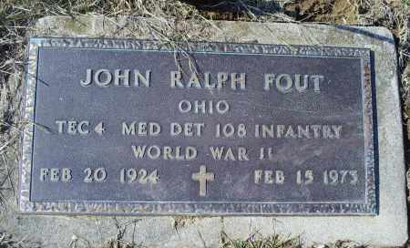 FOUT, JOHN RALPH - Ross County, Ohio | JOHN RALPH FOUT - Ohio Gravestone Photos